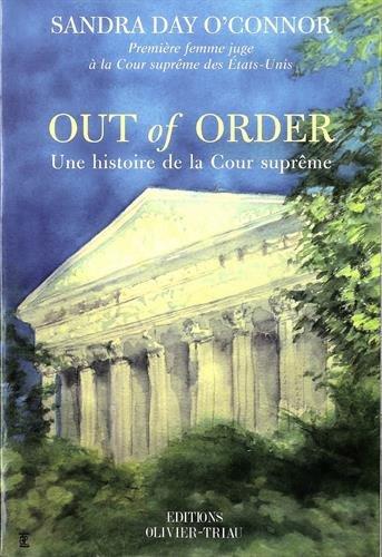 Out of Order : Une histoire de la Cour suprême