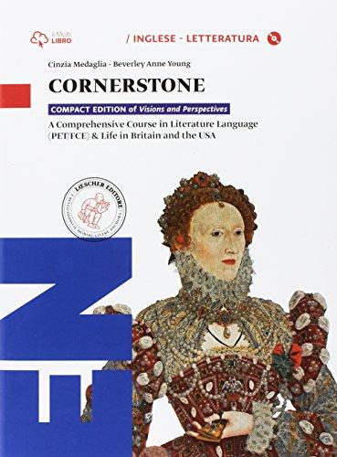 Cornerstone. Per le Scuole superiori. Con CD-ROM. Con e-book. Con espansione online