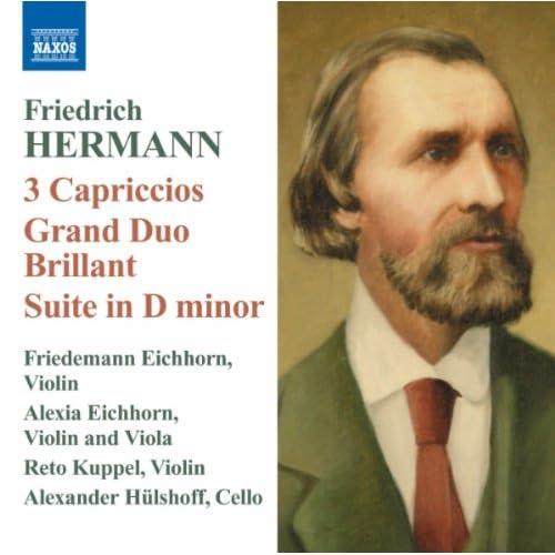 Hermann: 3 Capriccios - Grand Duo Brillant - Suite in D minor