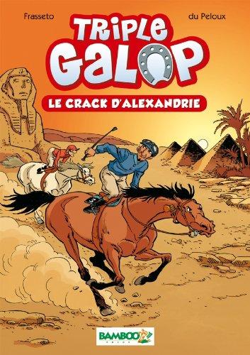 Triple galop - poche tome 2 - le crack d'Alexandrie