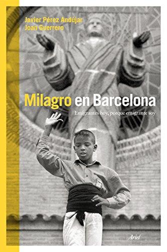 Descargar Libro Milagro en Barcelona de Javier Pérez Andújar