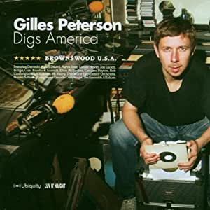Gilles Peterson Digs America: Brownswood USA