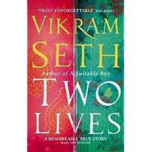 Two Lives by Vikram Seth (2006-07-06)