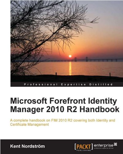 microsoft-forefront-identity-manager-2010-r2-handbook
