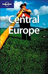 Lonely Planet Central Europe (Multi Country Travel Guide) by Lisa Dunford (2009-10-01)