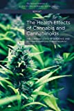 The Health Effects of Cannabis and Cannabinoids: The Current State of Evidence and Recommendations for Research