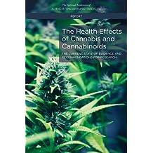 HEALTH EFFECTS OF CANNABIS & C