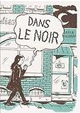 vignette de 'Dans le noir (Daria Bogdanska)'