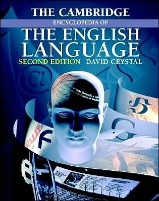 The Cambridge Encyclopedia of the English Language (text only) 2nd(Second) edition by D.Crystal