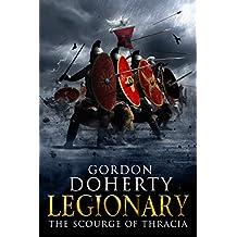 Legionary: The Scourge of Thracia (Legionary 4)