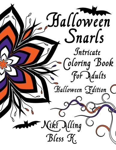 (Halloween Snarls: Intricate Coloring Book For Adults (Special Holiday Edition) by Niki Alling (2015-08-18))