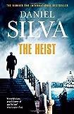 The Heist (Gabriel Allon 14) by Daniel Silva (2015-01-29)