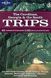 Carolinas Georgia & the South Trips (Regional Travel Guide) by Alex Leviton (2009-02-15)