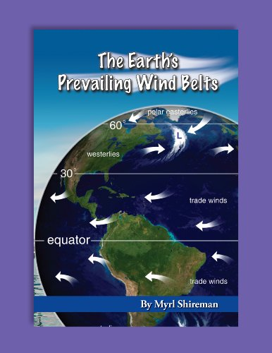 Earth's Prevailing Wind Belts: Reading Level 5 (Readers Advance(TM) Science Readers) (English Edition) -