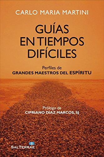 Guías en tiempos difíciles: Perfiles de grandes maestros del espíritu por From Editorial Sal Terrae