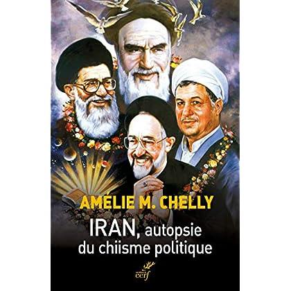 Iran, autopsie du chiisme politique