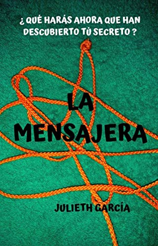LA MENSAJERA (Spanish Edition)