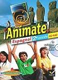 Espagnol 2e année A1-A2 Animate ! (1Cédérom)