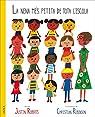 La Nena Més Petita De Tota L'Escola par Roberts