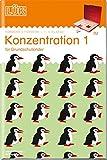 LÜK-Übungshefte / Fördern und Fordern: LÜK: Konzentration 1: für alle Grundschulkinder