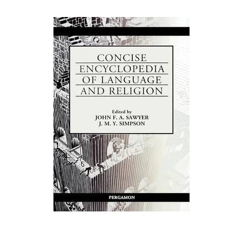 [(Concise Encyclopedia of Language and Religion)] [Author: J.F.A. Sawyer] published on (June, 2001)