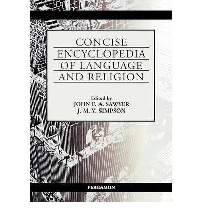 [(Concise Encyclopedia of Language and Religion)] [Author: J.F.A. Sawyer] published on (June, 2001) par J.F.A. Sawyer
