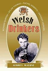 Welsh Drinkers: Richard Burton, Dylan Thomas, Rachel Roberts, Anthony Hopkins