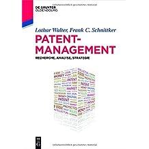 Patentmanagement: Recherche, Analyse, Strategie (De Gruyter Studium)