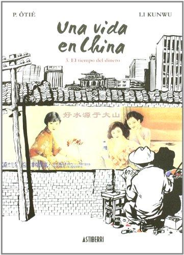 Descargar Libro Una Vida En China 3 El Tiempo Del (SILLÓN OREJERO) de LI KUNWU