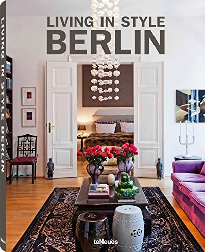 Berlin Design (Living in Style Berlin (Styleguides))