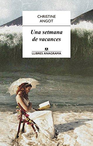 Una setmana de vacances (Llibres Anagrama Book 4) (Catalan Edition ...