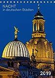 Nacht in deutschen Städten (Tischkalender 2019 DIN A5 hoch): Nächtliche Panoramafotos aus deutschen Städten (Planer, 14 Seiten ) (CALVENDO Orte)