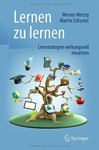 Lernen zu lernen: Lernstrategien wirkungsvoll einsetzen por Werner Metzig