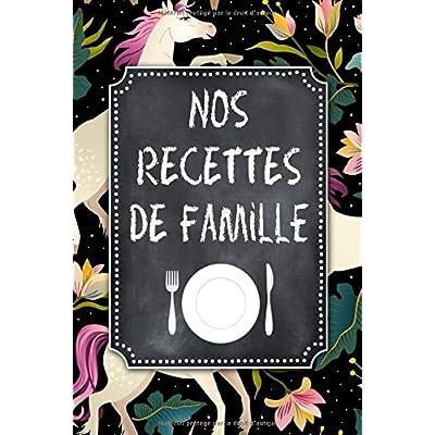 Nos Recettes de Famille: A5 - 106 pages – Mon Carnet de Recettes a remplir