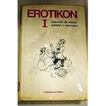 EROTIKON, selección de relatos galantes y amorosos (2 TOMOS)