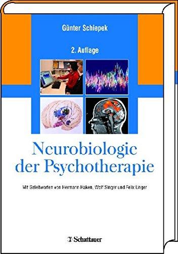 Neurobiologie der Psychotherapie