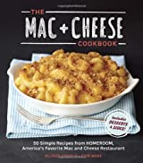 The Mac + Cheese Cookbook: 50 Simple Recipes from Homeroom, America's Favorite Mac and Cheese Restaurant by Allison Arevalo (2013-08-20)