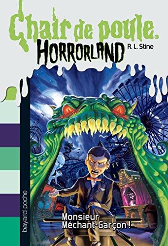 Download Horrorland Tome 1 Monsieur Mechant Garcon Chair