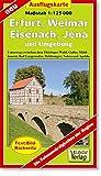 Ausflugskarte Erfurt, Weimar, Eisenach, Jena und Umgebung: Unterwegs zwischen Thüringer Wald, Gotha, Mühlhausen, Bad Langensalza, Heidrungen, Nebra und Apolda. 1:125000
