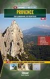 Provence : Tome 2, Du Luberon au Ventoux, 90 randonnées à pied et à VTT