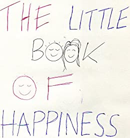 The Little Book Of Happiness! by [Lambert, James]