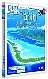 Tahiti et les archipels de Polynésie française [Francia] [DVD]
