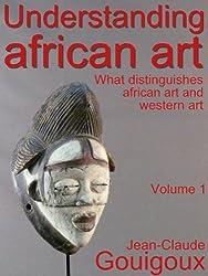 Understanding African Art (English Edition)