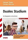 Manuel Thaler/Florian Mörchel: Duales Studium - der Wegbegleiter ins Berufsleben
