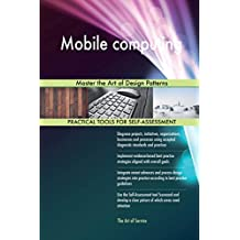 Mobile Computing: Master the Art of Design Patterns