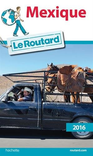 Guide du Routard Mexique 2016