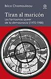 Tiran al maricón. Los fantasmas «queer» de la democracia (1970-1988): Una interpretación de las subjetividades gays ante el Estado español