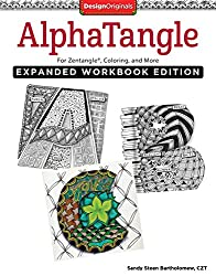 Alphatangle Adult Coloring Book: For Zentangle, Coloring, and More