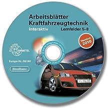 Arbeitsblätter Kraftfahrzeugtechnik interaktiv Lernfelder 5-8 - Einzellizenz: Version 2010
