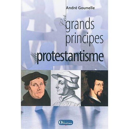 Les grands principes du protestantisme